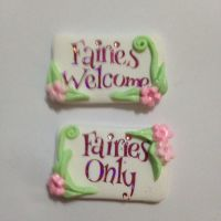 Faries Only/Welcome Sign